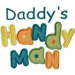 Daddys Handy Man Applique Design