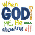 When God Made Me Applique Design