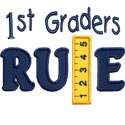 First Graders Rule Applique Design