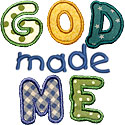 God Made Me Applique Design