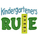 Kindergarteners Rule Applique Design