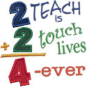 2 Teach 2 Touch Lives Applique Design
