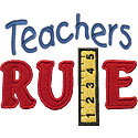Teachers Rule Applique Design
