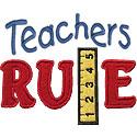 Teachers Rule Applique Design