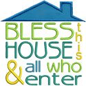 Bless House Applique Design