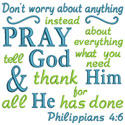 Dont Worry Pray Applique Design