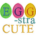Eggstra Cute Applique Design