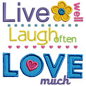 Live Laugh Love Much Applique Design