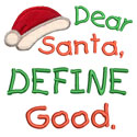 Santa Define Good Applique Design