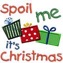 Spoil Me Its Christmas Applique Design