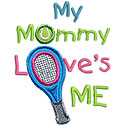Tennis Mommy Loves Me Applique Design