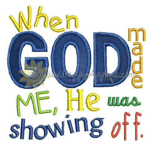 When God Made Me Applique Design