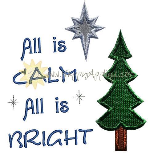 All Is Calm Bright Applique Design