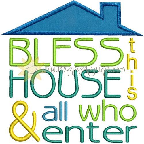 Bless House Applique Design