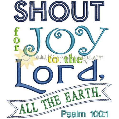Shout For Joy Applique Design